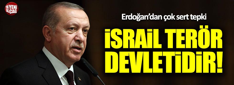Erdoğan: İsrail terör devletidir