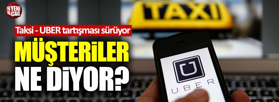 Taksi - Uber tartışmasında son noktayı müşteriler koydu
