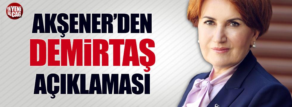 Akşener'den 'Demirtaş' açıklaması