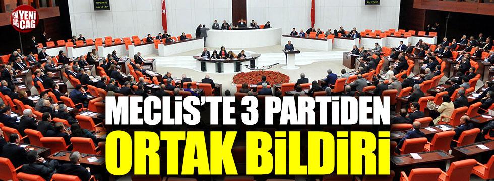 Meclis'te 3 partiden ortak bildiri
