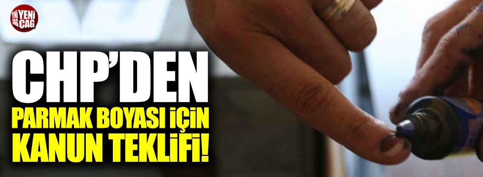 CHP'den parmak boyası için kanun teklifi