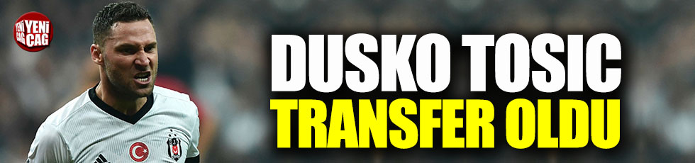 Dusco Tosic Guangzhou'ya transfer oldu