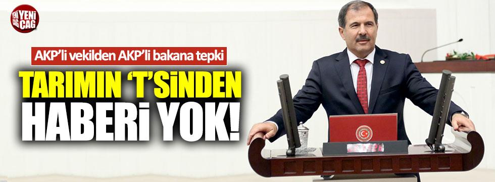 """AKP'li vekil Sezen: """"Bakan Fakıbaba tarımın t'sinden anlamıyor"""""""