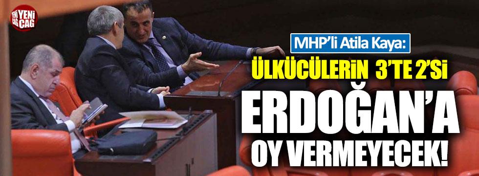 """Atila Kaya: """"MHP tabanının üçte ikisi Erdoğan'a oy vermeyecek"""""""