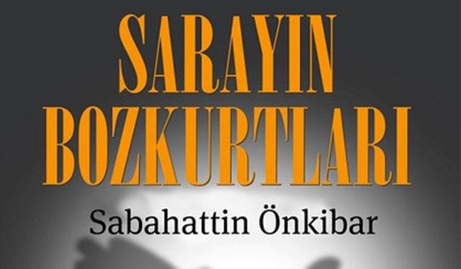 Sabahattin Önkibar'dan çok konuşulacak kitap!