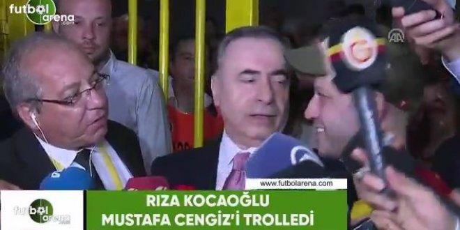 Mustafa Cengiz'den Rıza Kocaoğlu açıklaması