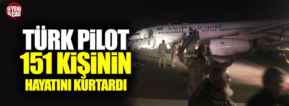 Türk pilot 151 kişinin hayatını kurtardı