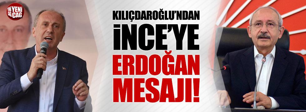 Kılıçdaroğlu'ndan İnce'ye Erdoğan mesajı