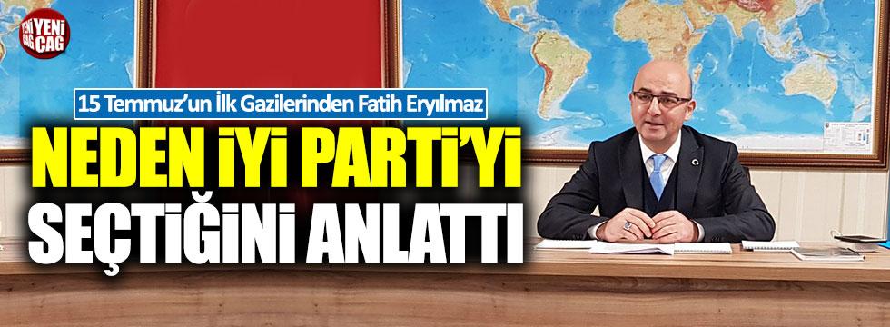 Fatih Eryılmaz neden İYİ Parti'yi seçtiğini anlattı