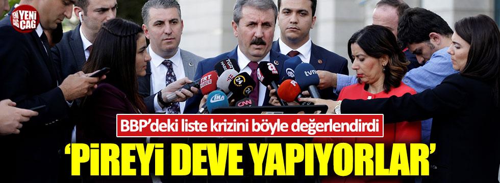 Mustafa Destici'den BPP'deki liste krizine ilişkin açıklama