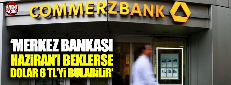 """""""Merkez Bankası Haziran'ı beklerse dolar 6 TL'yi bulabilir"""""""