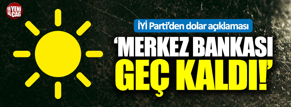 İYİ Parti'den dolar açıklaması