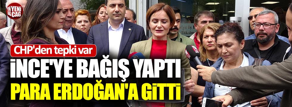 İnce'ye bağış yapmaya gitti, para Erdoğan'a gitti