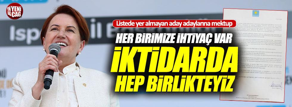 Akşener'den listede yer almayan aday adaylarına mektup