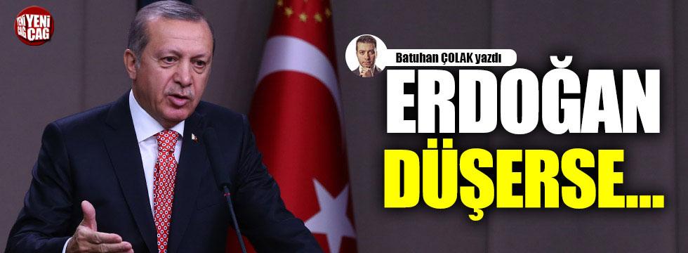 Erdoğan düşerse...