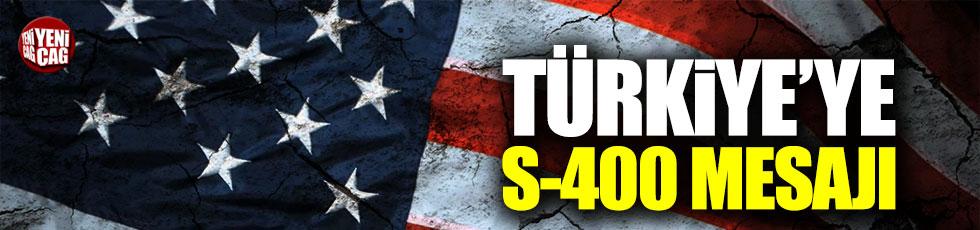 ABD'den S-400 mesajı