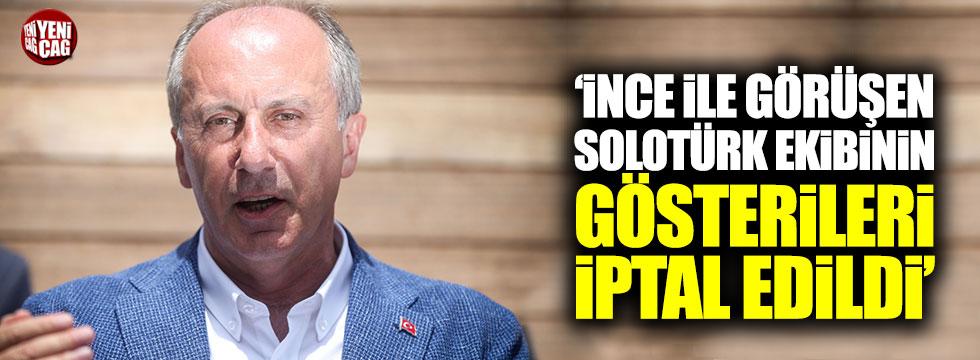 İnce ile poz veren 'SoloTürk' ekibine gösteri cezası!