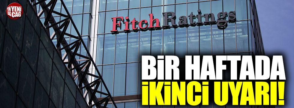 Fitch'ten bir haftada ikinci uyarı