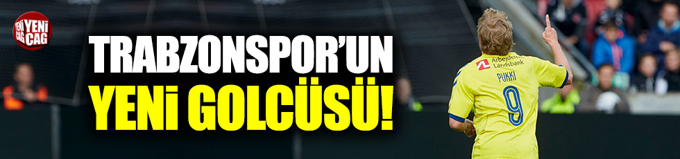 Trabzonspor'un yeni golcüsü belli oldu!