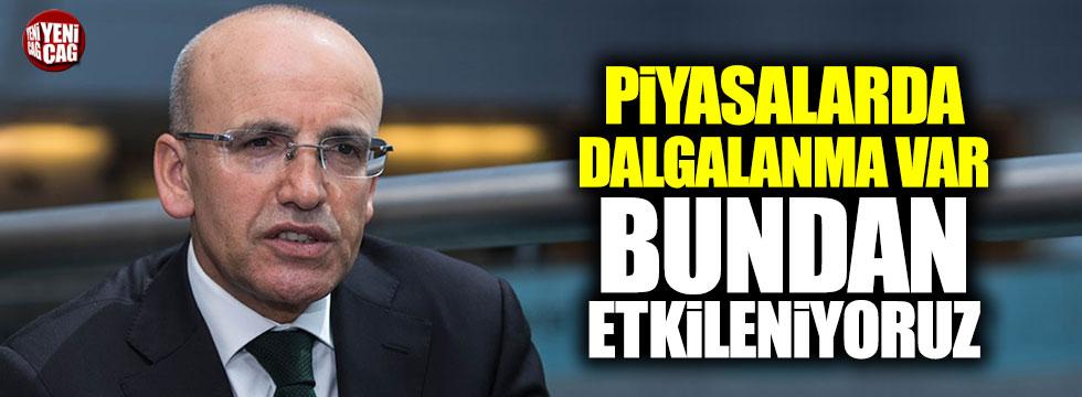Şimşek: Piyasalarda dalgalanma var, Türkiye bundan etkileniyor