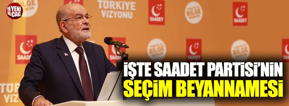 Saadet Partisi seçim beyannamesini açıkladı