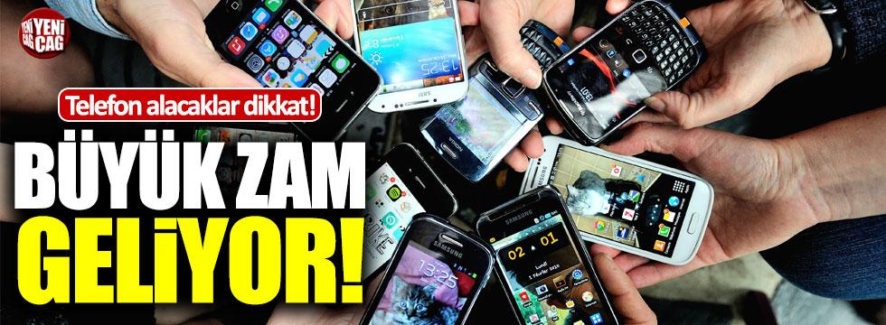 Akıllı telefonlara büyük zam!