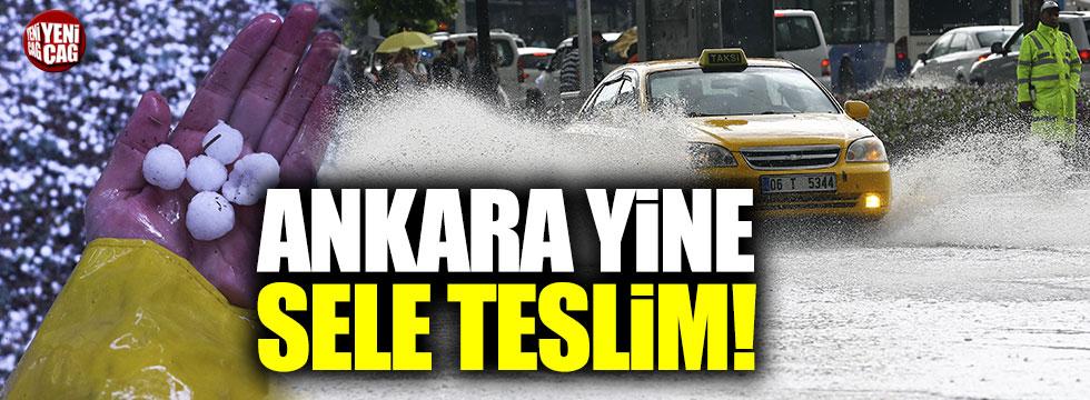 Ankara'da şiddetli yağış hayatı felç etti