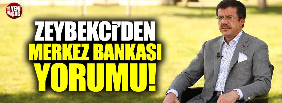 """Bakan Zeybekci: """"Merkez Bankası'nı tüm gücümüzle destekliyoruz"""""""