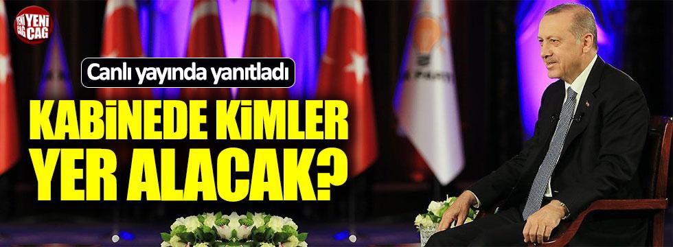 Erdoğan'dan 'Kabine' açıklaması