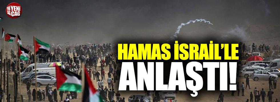 Hamas İsrail ile anlaştı