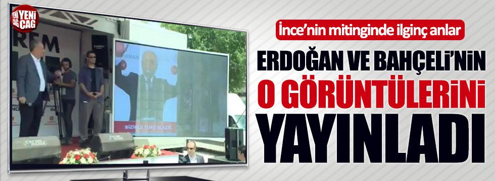 İnce, mitingde Erdoğan ile Bahçeli arasındaki hakaretleşmeleri yayınlattı