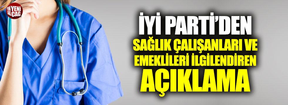 İYİ Parti'den emekli ve sağlık çalışanlarına müjde