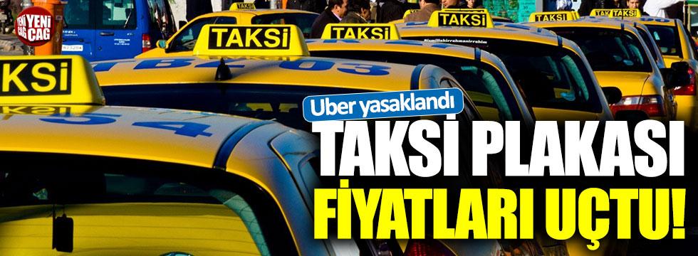 Uber yasaklandı... Taksi plakası fiyatları uçtu!