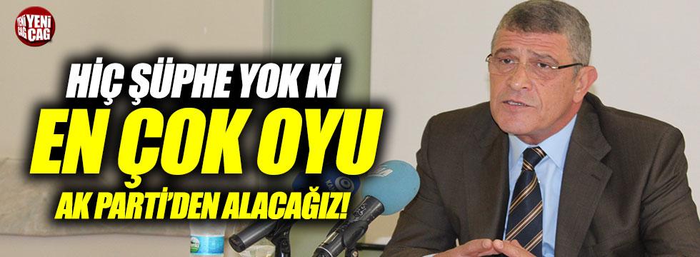 """Dervişoğlu: """"Hiç şüphe yok ki en çok oyu AK Parti'den alacağız"""""""