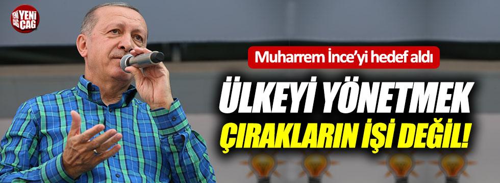 Erdoğan: Türkiye'yi yönetmek çırakların işi değil