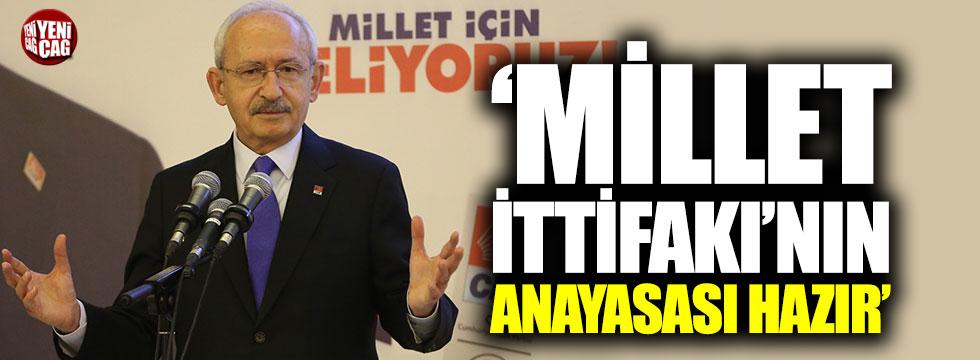 """Kılıçdaroğlu: """"Millet İttifakı'nın anayasası hazır"""""""