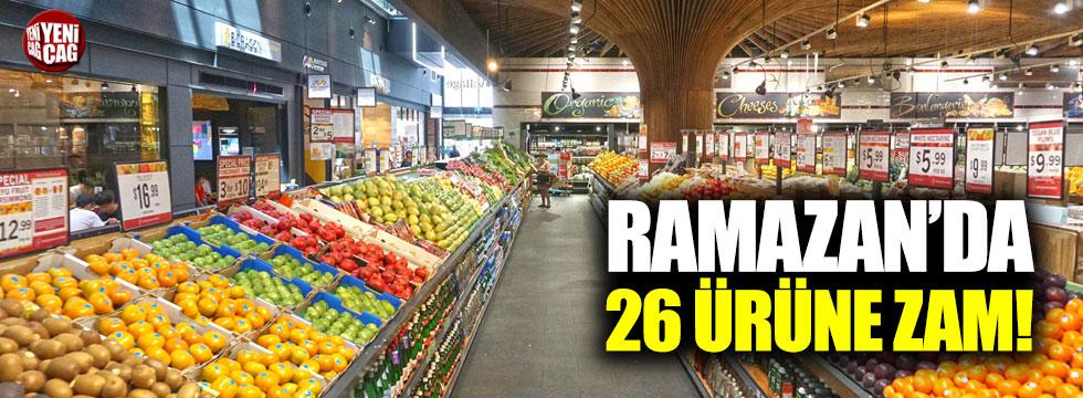Ramazan'da 26 ürüne zam!