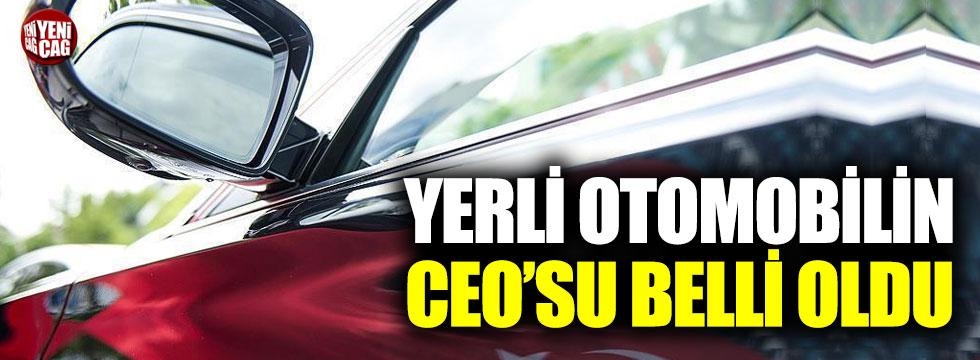 Yerli otomobilin CEO'su belli oldu