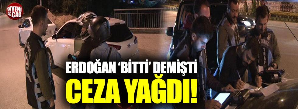 Erdoğan 'bitti' demişti: Ceza yağdı