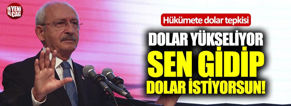 Kılıçdaroğlu'ndan hükümete dolar tepkisi