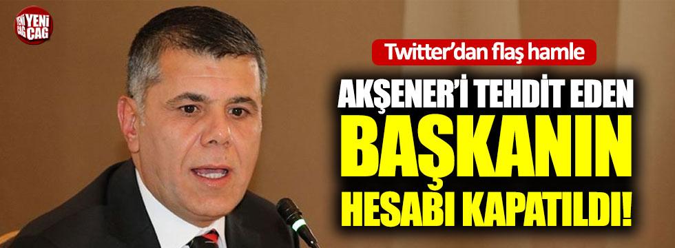 Akşener'i tehdit eden başkanın hesabı kapatıldı!