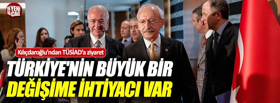 Kılıçdaroğlu'ndan TÜSİAD'a ziyaret