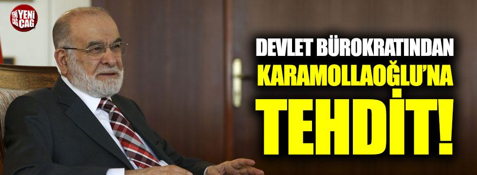 Devlet bürokratından Karamollaoğlu'na tehdit!