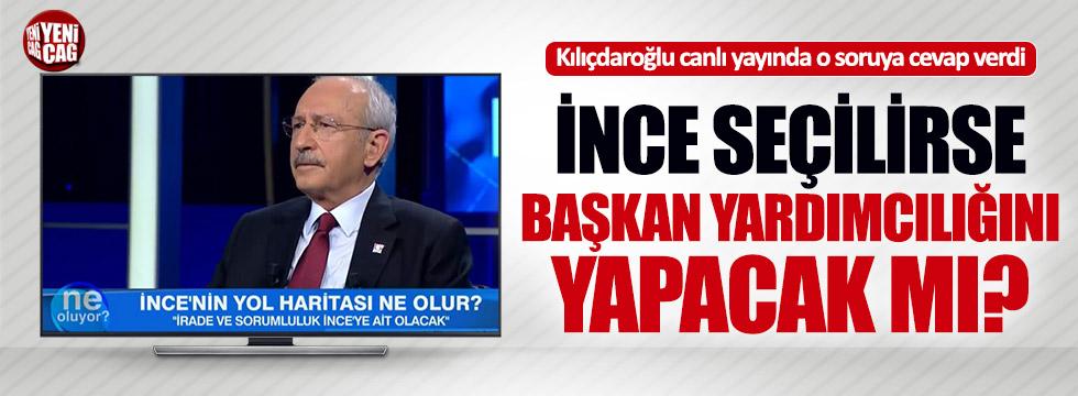 Kılıçdaroğlu İnce'ye başkan yardımcısı olacak mı?