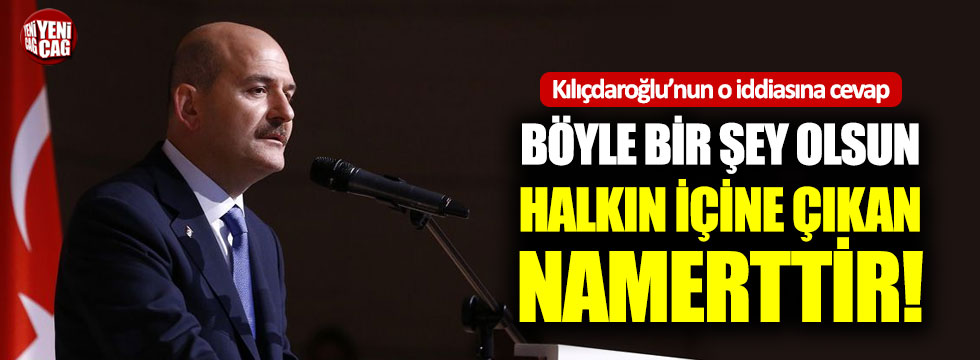 Süleyman Soylu'dan Kılıçdaroğlu'nun o iddialarına cevap