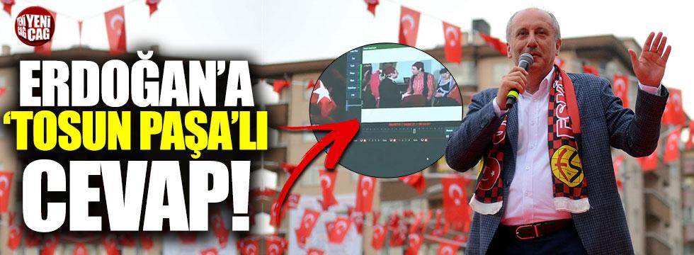 İnce'den Erdoğan'a 'Tosun Paşa'lı gönderme