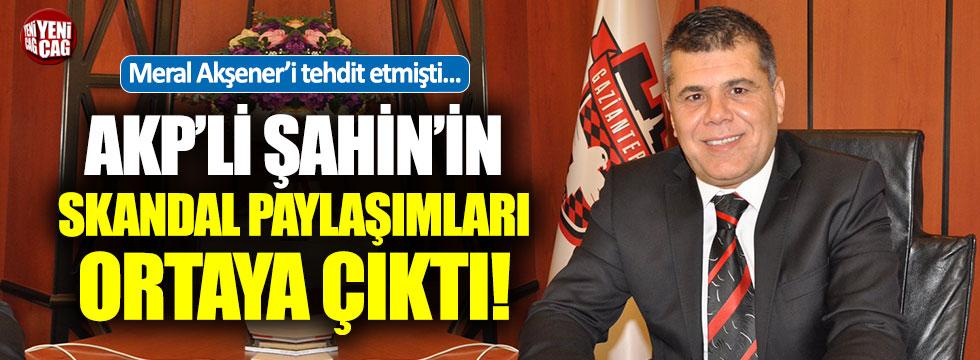 Akşener'i tehdit eden Gaziantepspor Başkanı'nın o paylaşımları ortaya çıktı