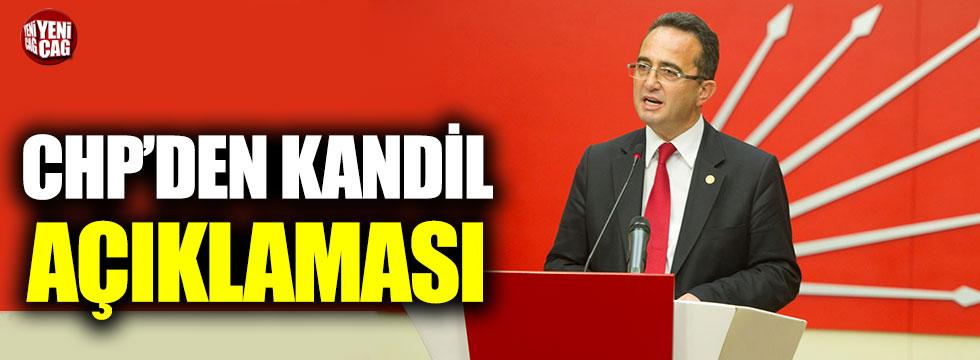 CHP'den Kandil açıklaması!