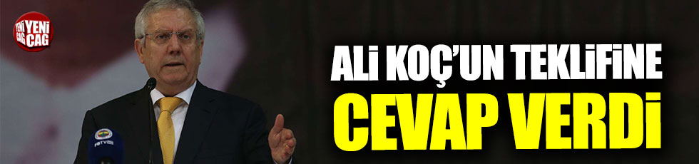 Aziz Yıldırım'dan Ali Koç'un teklifine yanıt