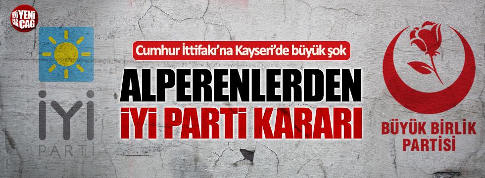 Alperenlerden İYİ Parti kararı